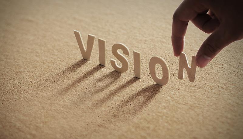 「ビジョン」の力で前進しよう!(2)~ さまざまにビジョンを描く!